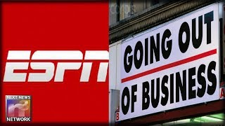 ESPN is Dead - Maybe they Shouldn't Have Stuck To Sports instead of Going SJW