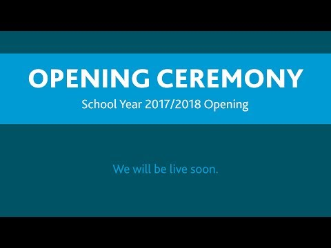 Opening Ceremony - School Year 2017/2018