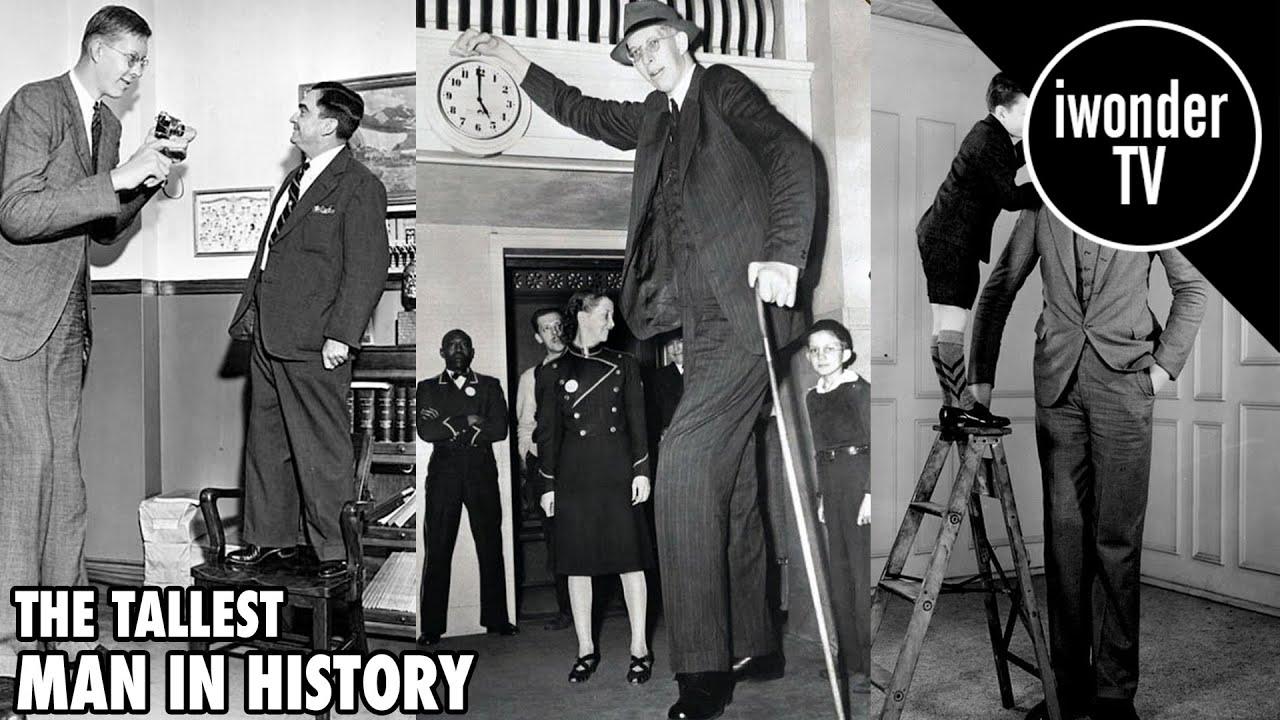 robert wadlow the tallest man ever youtube