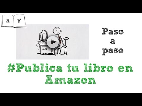 ¿Cómo publicar un libro en amazon? Publicar en KDP (Kindle Direct Publishing)