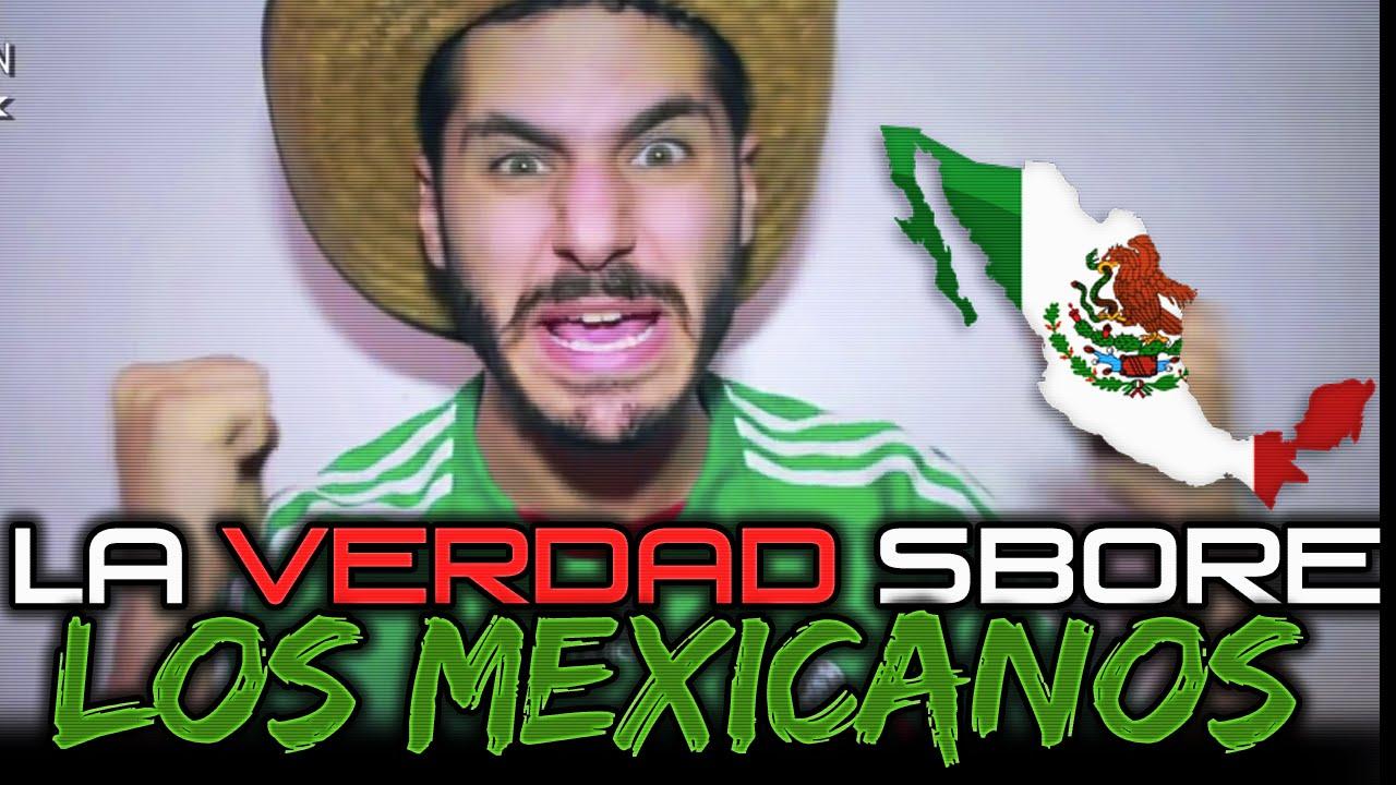 ► La verdad sobre Los Mexicanos