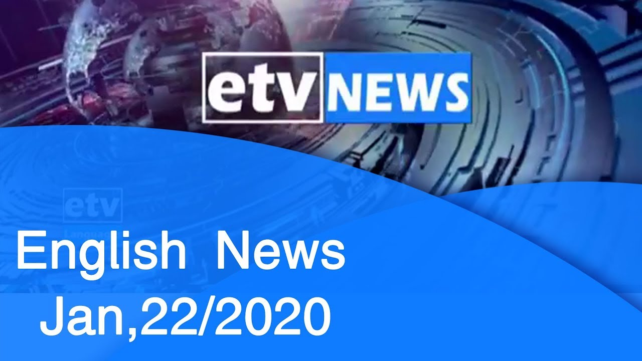 English News Jan,22/2020 |etv