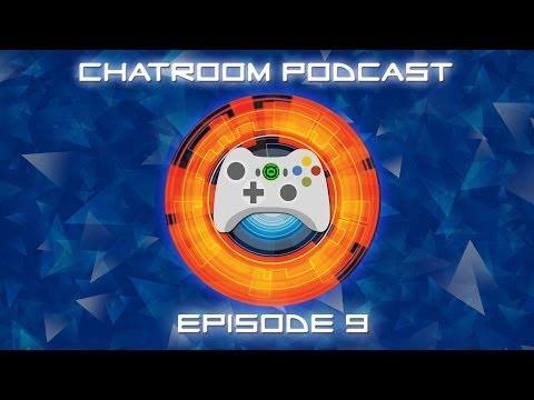 The Chatroom Podcast - Episode 9