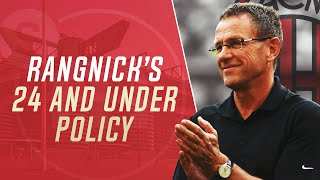 How likely is Ralf Rangnick to impose a 24-and-under Policy at AC Milan