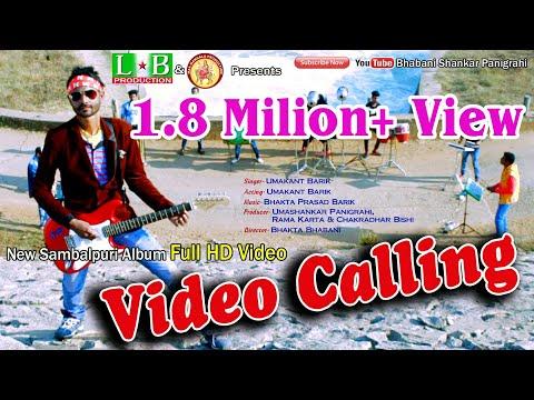 Video Calling, New Sambalpuri HD Video, Singer & Actor- Umakant Barik, Director- Bhakta Bhabani
