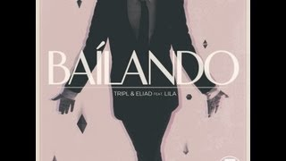 TripL & Eliad - Bailando ft. Lila (Radio Edit)