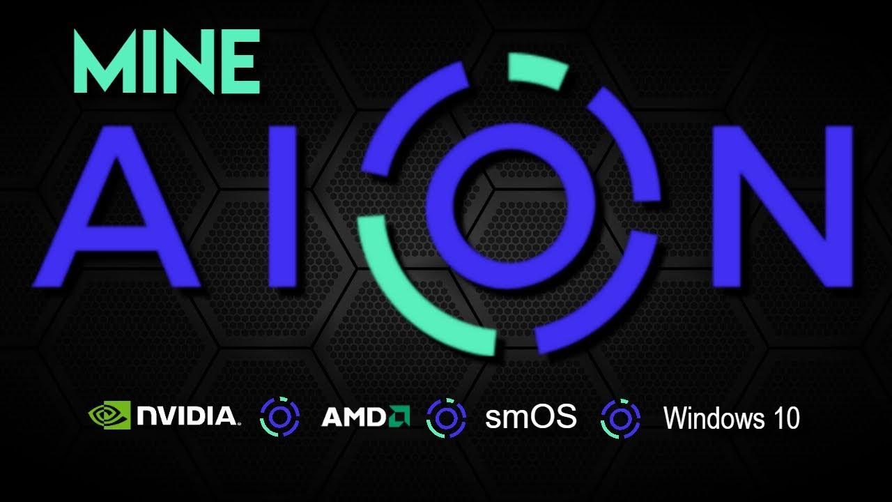 How to Mine AION   NVIDIA   AMD   smOS   Windows 10 by SavageMine