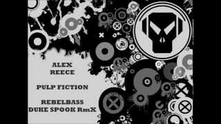 Alex Reece - Pulp Fiction (Duke Spook Remix)