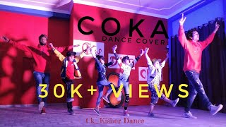 COKA : Dance Video | SHUKE Muzical Doctorz | Alankrita Sahai | Ck_kishor choreography | Song 2019