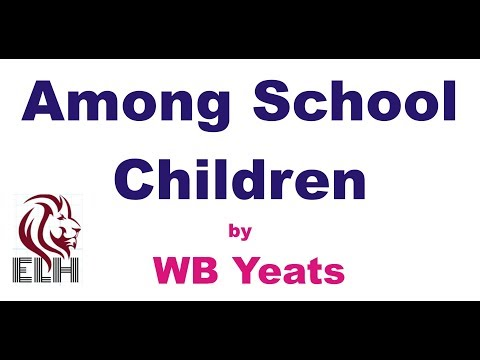 Among School Children in Hindi   By  W.B Yeats / हिंदी सारांश