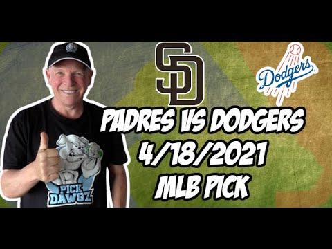 San Diego Padres vs Los Angeles Dodgers 4/18/21 MLB Pick and Prediction MLB Tips Betting Pick