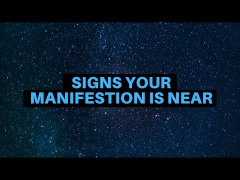 5 Signs Your Manifestation Is NEAR