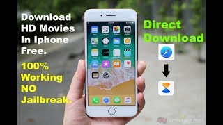 Download How To Download Movies on Iphone || No Jailbreak || Direct download