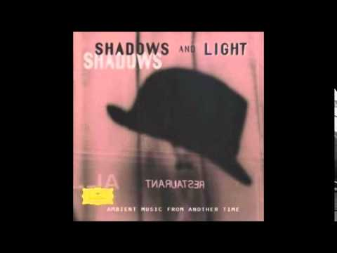 Shadows and Light: Ambient Music From Another Time (Full Album)