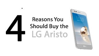4 Reasons You Should Buy the LG Aristo