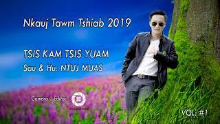Nkauj Tawm Tshiab 2019 -  Ntuj Muas [Jer Moua]