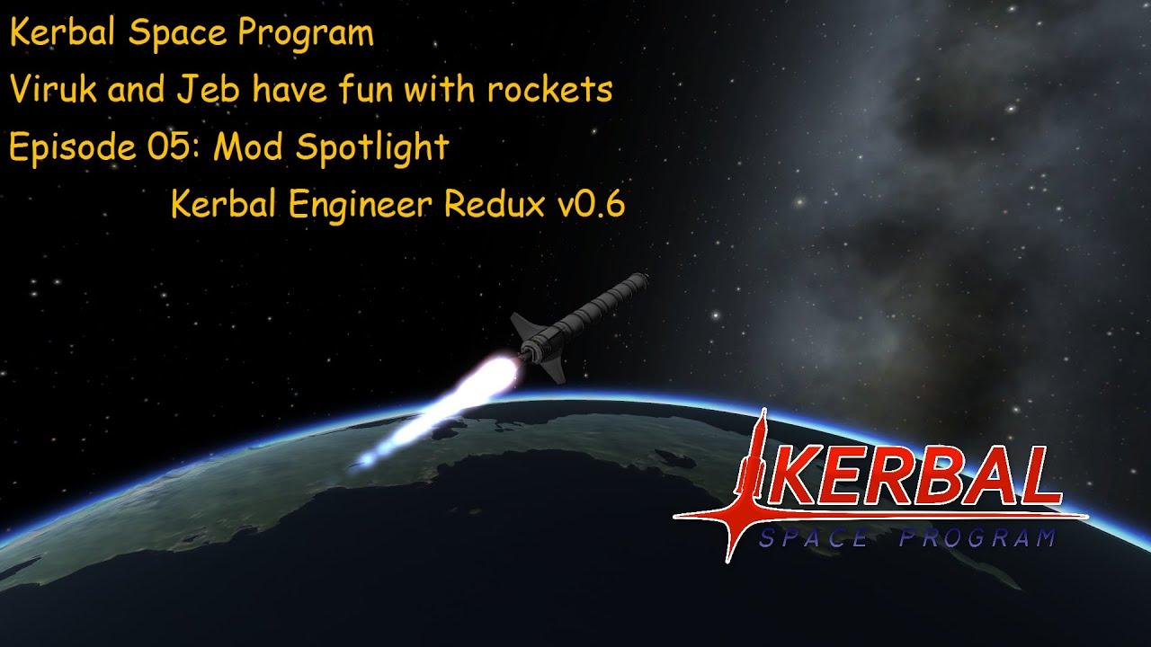 KSP With Jeb EP05: Kerbal Engineer Redux Mod Spotlight