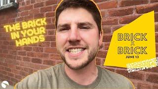 June 13, 2021 - Brick x Brick (PT. 2)