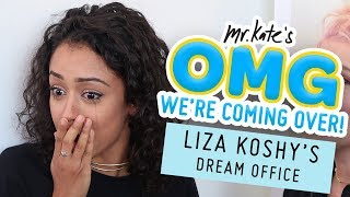 Liza Koshy's Dream Office Makeover | OMG We're Coming Over | Mr. Kate