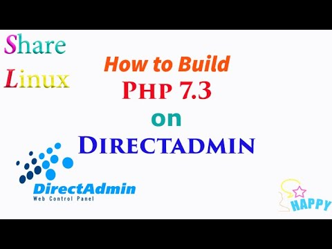 How to Build PHP 7.3 on DirectAdmin