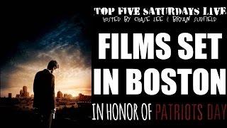 Top 5 Saturdays Live - Films Set in Boston