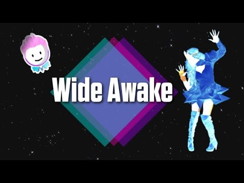 Wide Awake | Just Dance Special Mash-Up