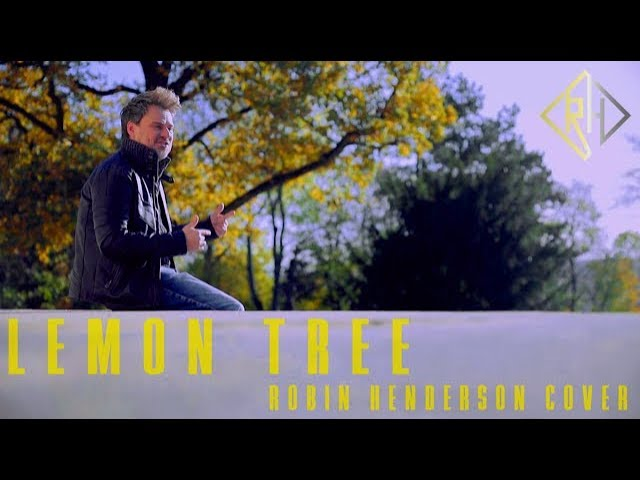 Lemon Tree - Robin Henderson Cover - Orginal Fools Garden