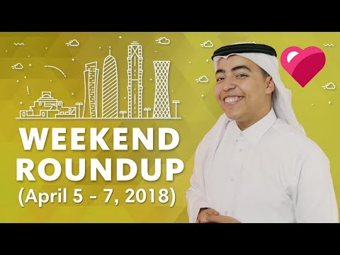 Top 5 Qatar Events (April 5-7, 2018)