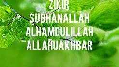 Zikir SubhanAllah Alhamdulillah AllahuAkbar 30 Minit