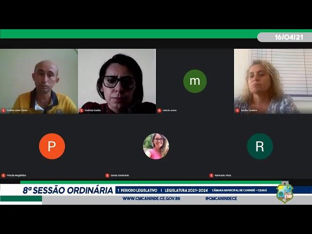 8ª SESSÃO ORDINÁRIA DA CÂMARA MUNICIPAL DE CANINDÉ