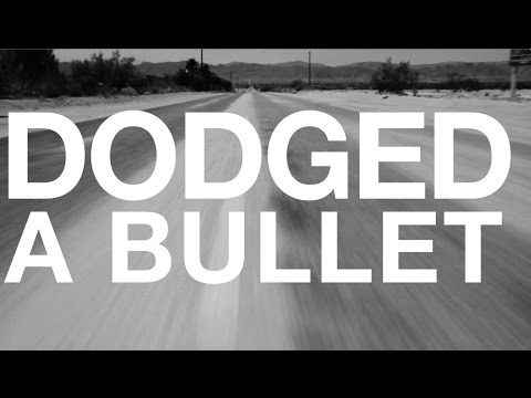 Dodged A Bullet (Official Lyric Video) music