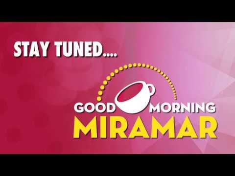 Good Morning Miramar | 11.14.17