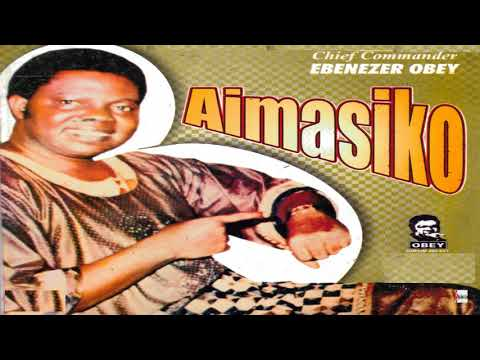 Chief Commander Ebenezer Obey - Aimasiko Lo N Damu Eda Medley Part 1 (Official Audio)