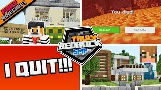 I QUIT!!! | Truly Bedrock [14]