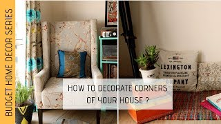 How to decorate Corner space  |Corner decoration | Indian Home Decor