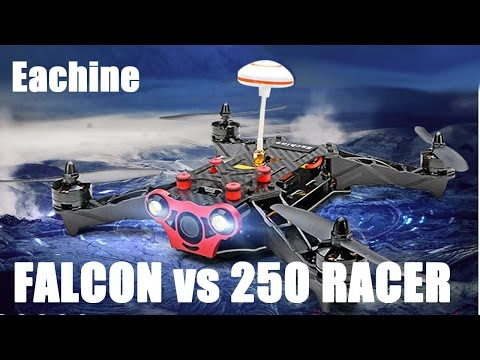 Eachine Falcon 250 vs 250 Racer FPV Drone Racer -  Difference Compare and Contrast