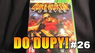 DO DUPY! #26: Duke Nukem Forever [X360] (reupload)