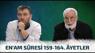 Bizi Dirilten Âyetler: En'am Sûresi 159-164. Âyetlerin Tefsiri