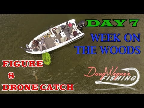 WEEK ON THE WOODS Day: 7 Part 1 FIGURE 8 DRONE CATCH