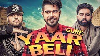 Yaar beli || ( video) Guri ft  deep jandu parmish Verma last panjabi song 2018 by Mp3 Music Song Mp