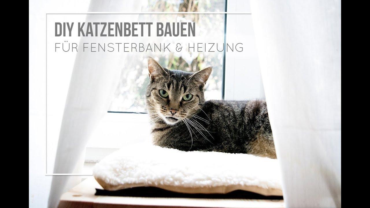 Katzenbett selber bauen f r fensterbank und heizung youtube - Fensterbank selber bauen ...