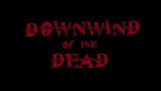 """""""Downwind of the Dead"""" - Welcome! Melodic Deathcore Djent Metal"""