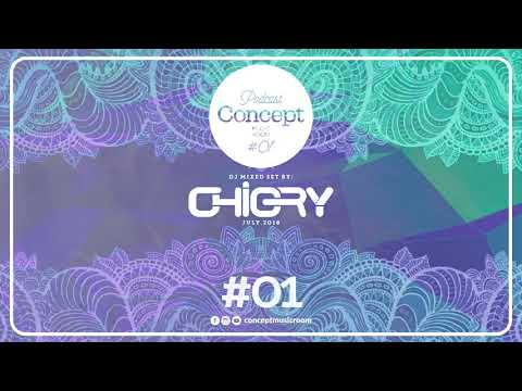 Concept Music Room Podcast #01 - CHIGRY (July.2018)