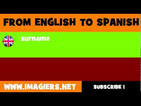 FROM ENGLISH TO SPANISH = surname