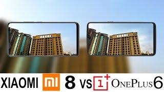 Xiaomi Mi 8 Vs Oneplus 6 Camera Test