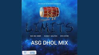 Limits Dhol Mix (feat. Dj ASG)