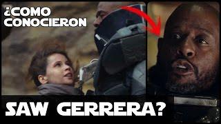 Star wars ¿Como Los Erso Conocieron A Saw Gerrera? (Rogue One)