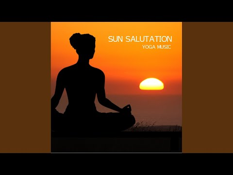 Sun Salutation - Relaxing Piano Music (First Part)