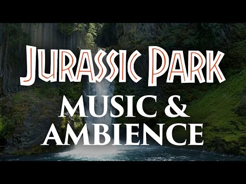Jurassic Park Music & Ambience - Amazing Soundscapes And Music
