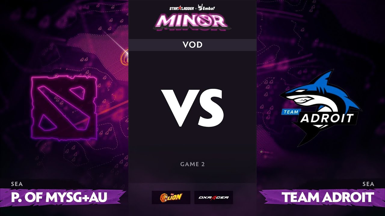 [RU] Power of MYSG+AU vs Team Adroit, Game 2, StarLadder ImbaTV Dota 2 Minor S2 SEA Qualifiers